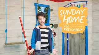 Sunday at Home for Preschoolers | July 11, 2021