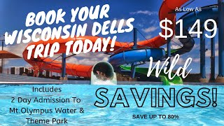 2 Nights in Wisconsin Dells For Only $149/Family Including Admission To Mt. Olympus!
