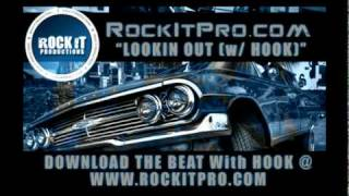 Gangsta Rap Beat with Hook - Lookin Out (RockItPro.com)