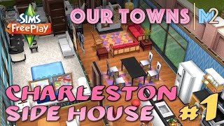 Sims FreePlay - 1st Charleston Side House (Original House Design)