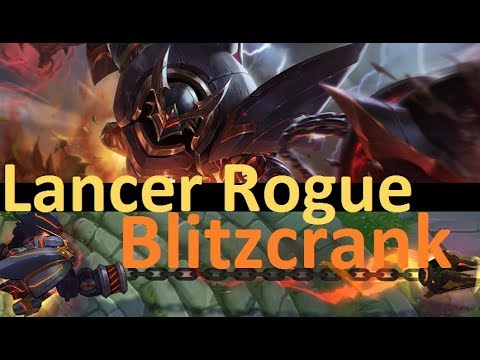 Lancer Rogue Blitzcrank - Full Game New Evil(?) Robot Showcase