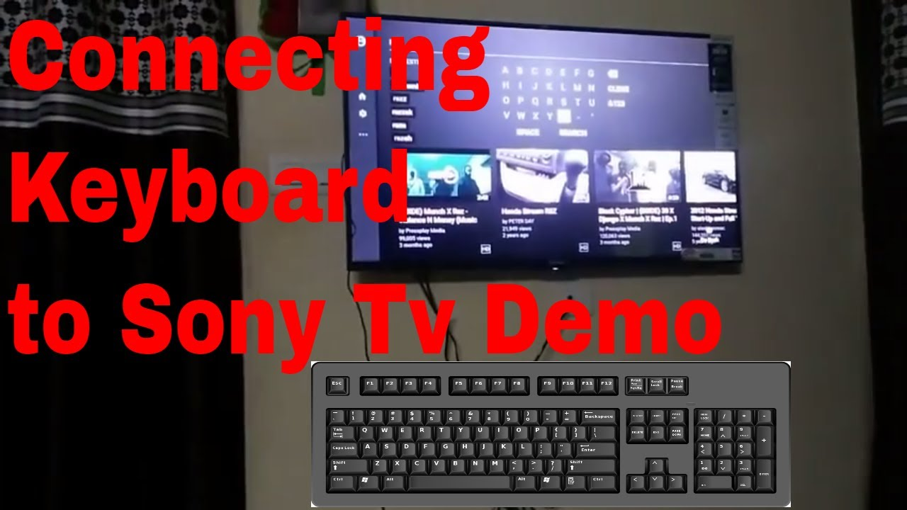 579d7182071 Connecting Keyboard to Sony Smart Tv/Sony BRAVIA W772E LED TV - YouTube