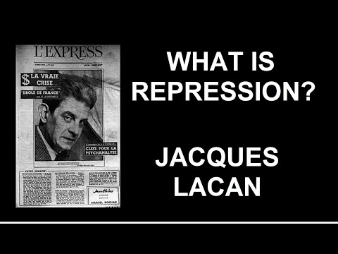 What is Repression? Introduction to Lacan's Theory (Part I)