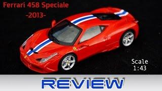 Ferrari 458 Speciale 1:43 Review - Ferrari GT Collection - Diecast Review