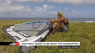 Pro tips | Prepare your body for Windsurfing
