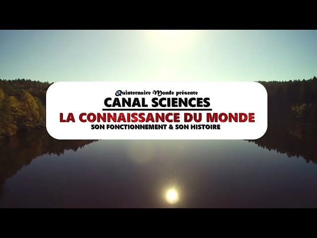 Changement Climatique : Réalité ou Fiction ? | Canal Sciences : La Connaissance du Monde
