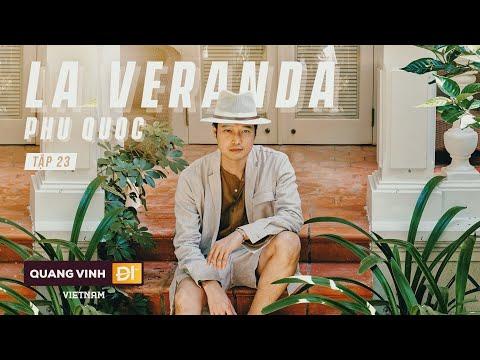 #QVĐVN - Tập 23 - Tự Thưởng Kì Nghỉ Trong Mơ Tại La Veranda Resort - Phú Quốc