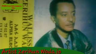 Oldies Jimmaa Oromoo Traditional song by The legend artist Zerihun Wodajo