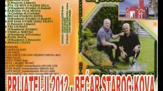 PRIJATELJI 2012 (Jozo i Švabo) - BEĆAR STAROG KOVA