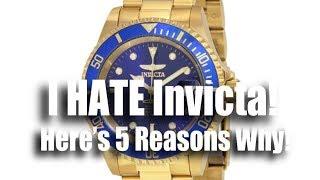 I Hate Invicta!  Here