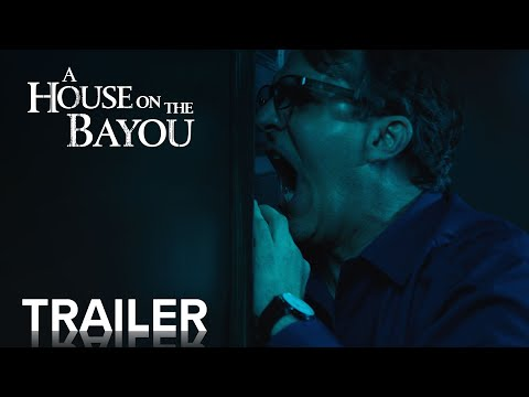A HOUSE ON THE BAYOU   Official Trailer   Paramount Movies