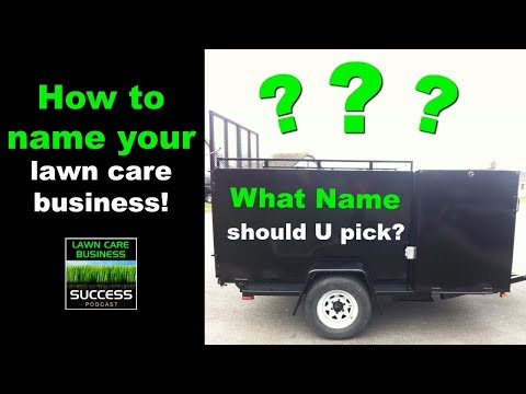 What To Name Your Lawn Care Business
