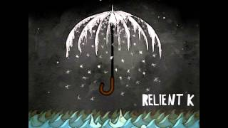 Relient K - Who I Am Hates Who I