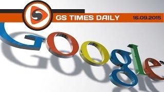 GS Times [DAILY]. Google теряет шары