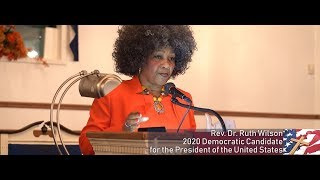 Rev Dr Ruth Wilson 2020 Presidential Candidate
