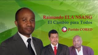 Raimundo Ela Nsang - El Cambio para Todos - Partido CORED