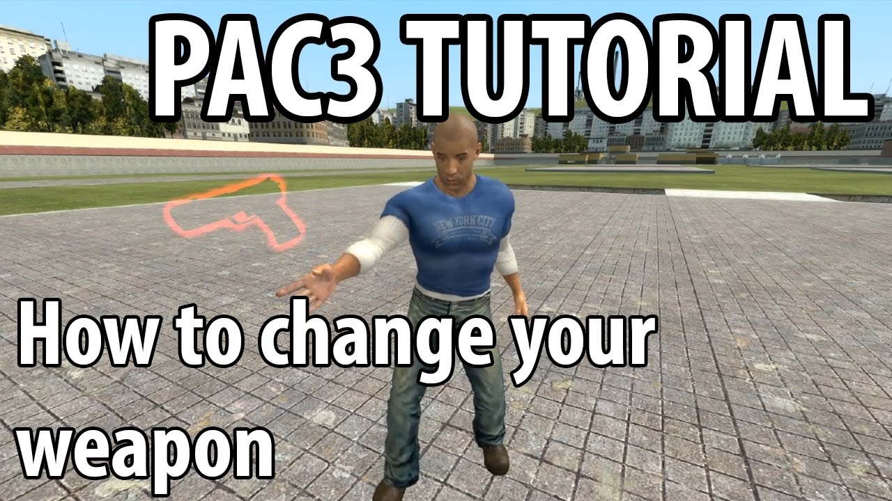 GMod Pac3 tutorial - How To Change Your Weapon