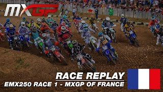 MXGP of France 2019 - Replay EMX 250 Race 1 - Motocross