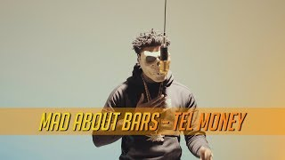 Tel Money - Mad About Bars w/ Kenny Allstar [S3.E40] | @MixtapeMadness