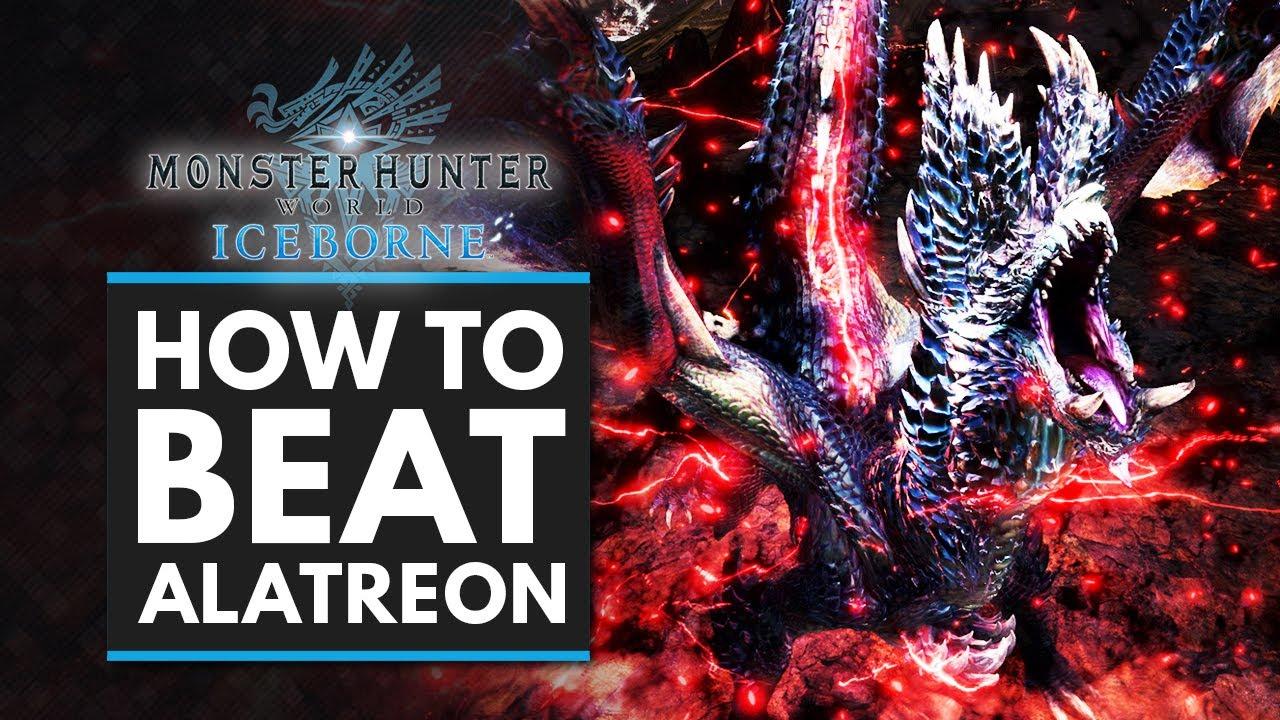 Monster Hunter World Iceborne How To Beat Alatreon Complete