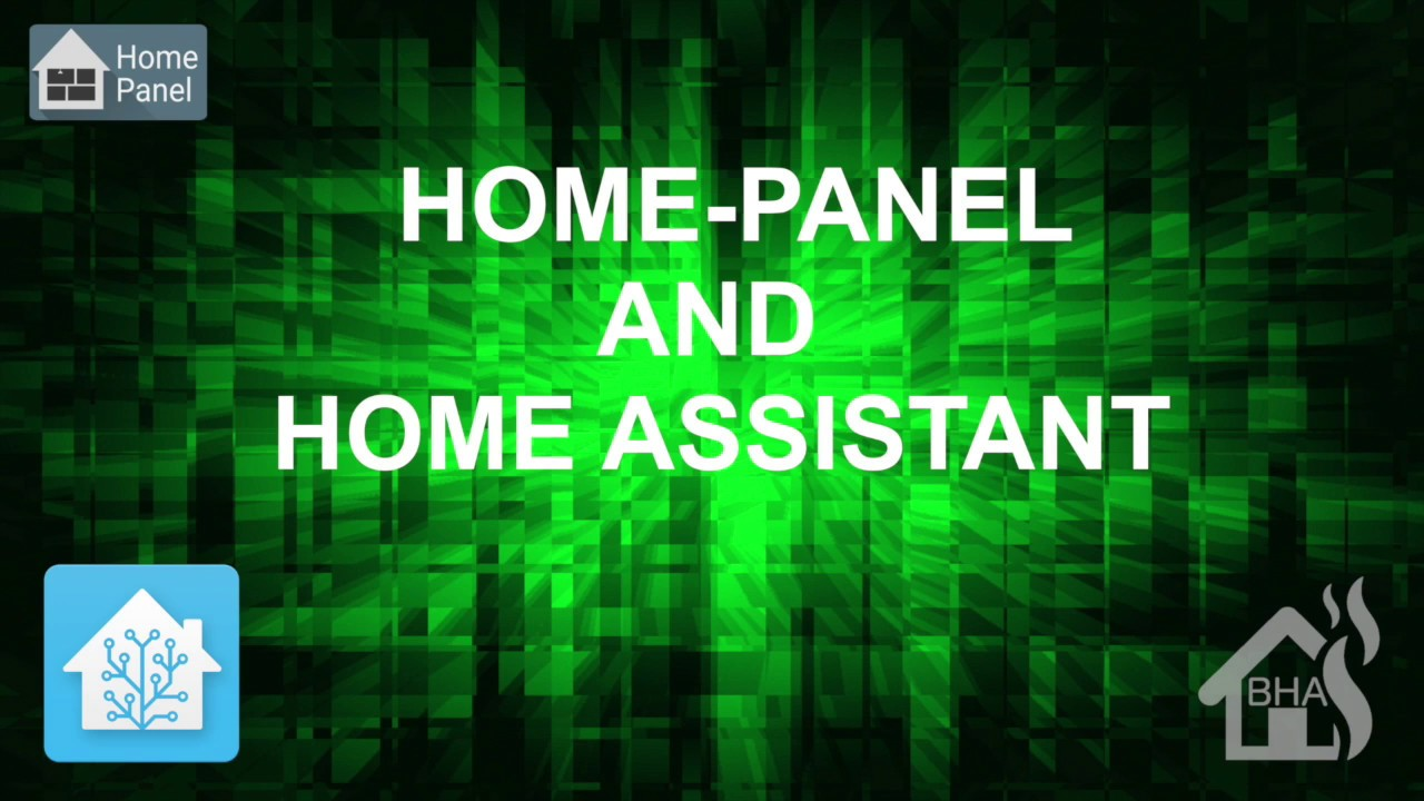 Home-Panel and Home Assistant !!