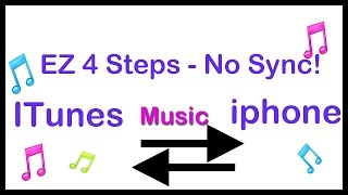 transfer music - itunes to iphone without sync!