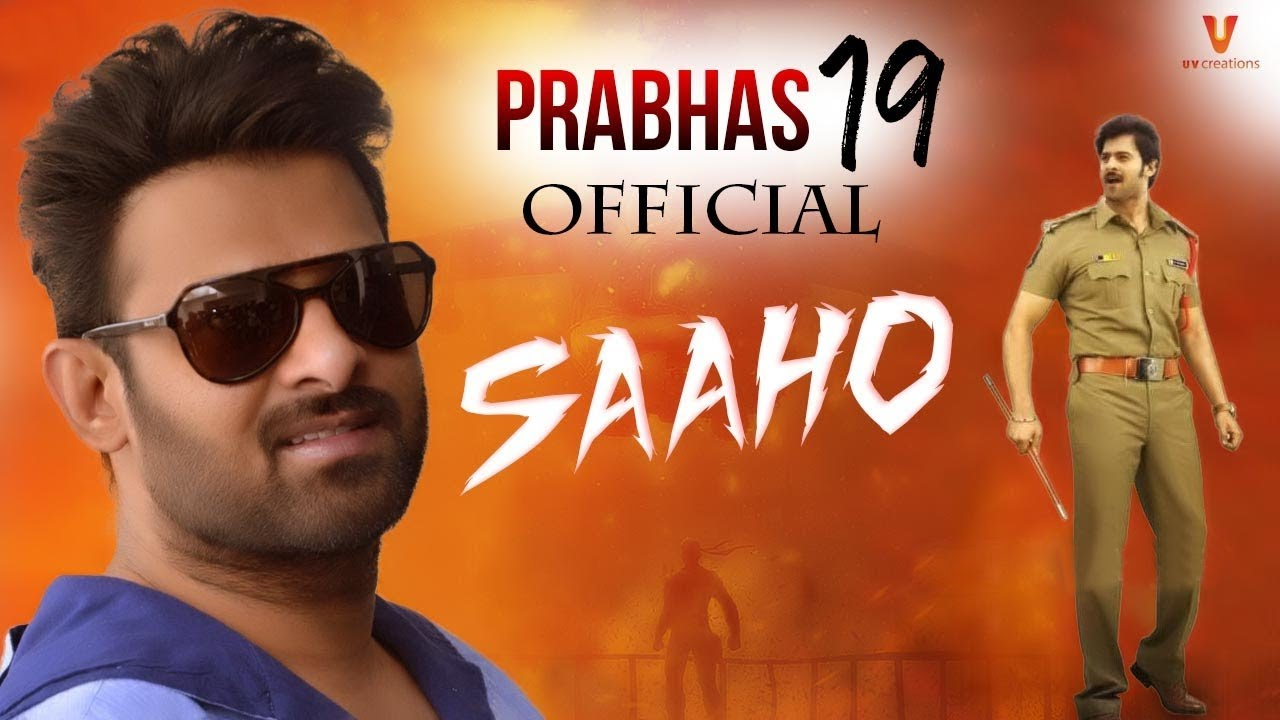 Saho Saaho Official First Look Saaho Official First Look
