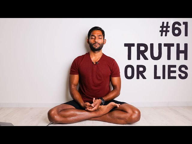 #61. Drop all your lies | Yoga Sutras of Patanjali