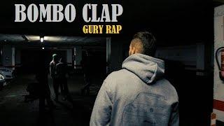 BOMBO CLAP - GURY RAP - Videoclip 2018 [Rap Fusión]