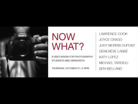 Now What?: A Discussion for Photography Students and Graduates Part 2