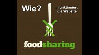 Foodsharing Tutorial - Wie funktioniert die Foodsaver Website