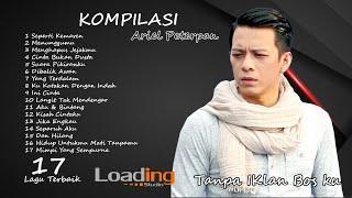 Download Lagu KOMPILASI 17 LAGU TERBAIK ARIEL PETERPAN TANPA IKLAN mp3