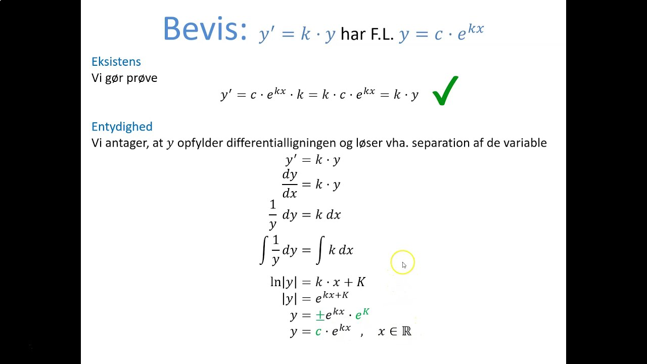 Differentialligninger - Bevis: y' = k · y (Separation af variable)