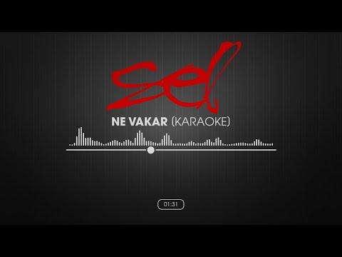 SEL - Ne Vakar (Karaoke Version)