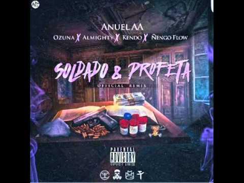 Anuel AA Ft Ozuna, Ñengo Flow, Kendo Kaponi, Almighty - Soldado y Profeta Remix