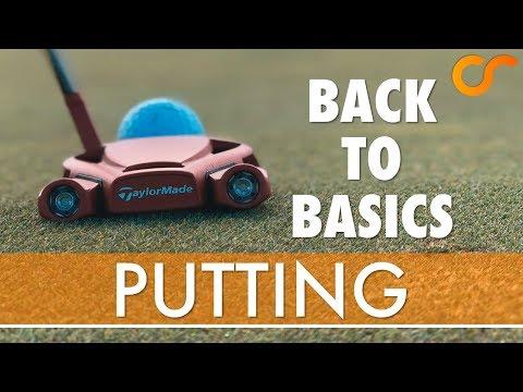 BACK TO BASICS - PUTTING 1/5