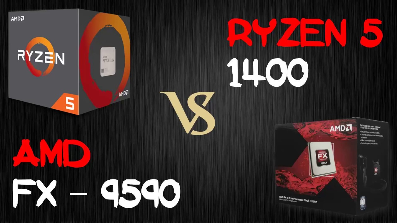Fx 9590 Vs R5 1400 I Benchmark I Who Is Win In The Game Youtube