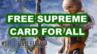 Mobius Final Fantasy - How to get a FREE SUPREME CARD!  Happy New Year!