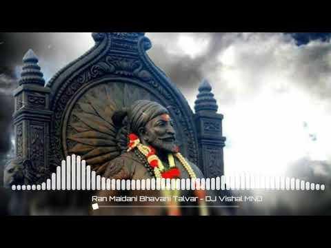 Ran Maidani Bhavani Talvar - DJ Vishal MND