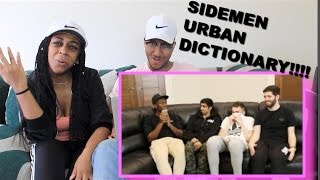 Couple Reacts : 'SIDEMEN URBAN DICTIONARY CHALLENGE' by KSI Reaction!!!