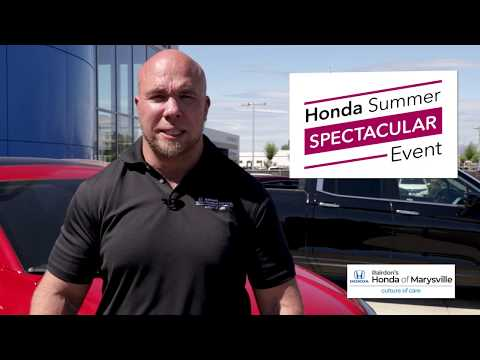 Honda Summer Spectacular Event   Rairdon's Honda of Marysville