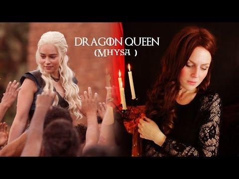 Karliene - Dragon Queen (Mhysa )
