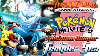 Pokemon Ranger and the Temple of the Sea [Audio commentary]