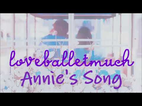 """LOVEBALLETMUCH COVERS: """"Annie's Song"""""""