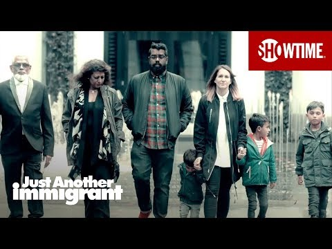 Just Another Immigrant (2018) | Official Trailer | SHOWTIME Documentary Series