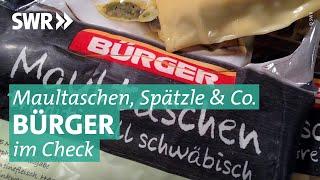 MARKTCHECK checkt Bürger: Taugen die schwäbischen Fertigprodukte?