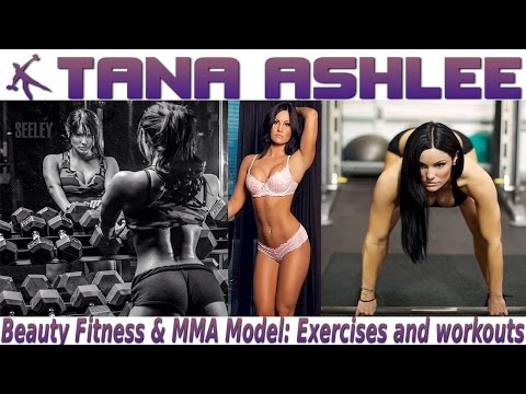TANA ASHLEE - Beauty Fitness & MMA Model: Exercises and workouts @ USA