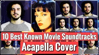 10 Best Known Movie Soundtracks - Acapella Cover (by Guga)
