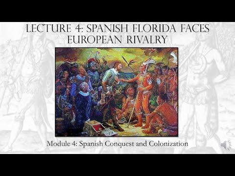 Module 4, Part 4: Spanish Florida Faces European Rivalry