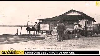 Un peu d'histoire, les Chinois de Guyane
